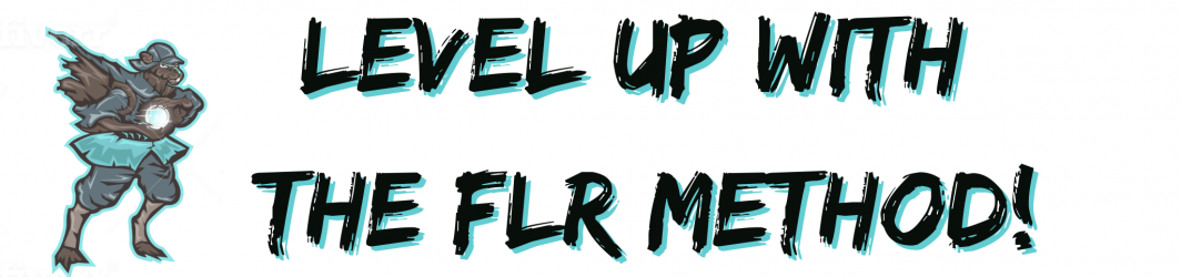 LEVEL UP WITH THE FLR METHOD (4)